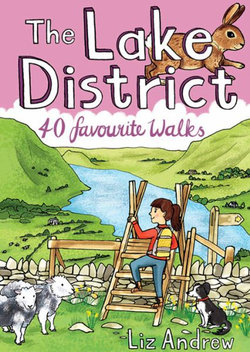 The Lake Ditrict: 40 Favourite Walks