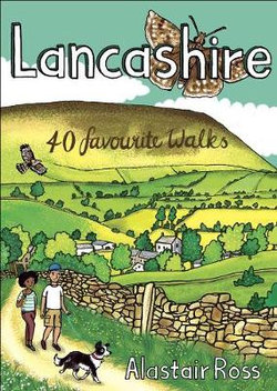 Lancashire: 40 Favourite Walks