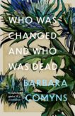 | Who Was Changed and Who Was Dead |  | Daunt Books