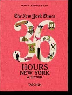 New York Times 36 Hours: New York & Beyond