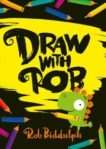 Rob Biddulph | Draw with Rob | 9780008419110 | Daunt Books