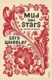 Sara Wheeler | Mud and Stars Travels in Russia | 9780099584131 | Daunt Books