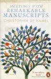 Christopher de Hamel | Meetings wit Remarkable Manuscripts | 9780141977492 | Daunt Books