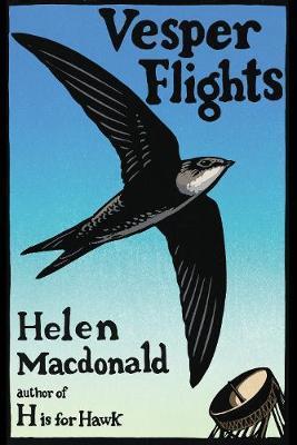 Helen Macdonald   Vesper Flights   9780224097017   Daunt Books