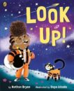 Nathan Bryon and Dapo Adeola | Look Up | 9780241345849 | Daunt Books