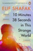 Elif Shafak   10 Minutes 38 Seconds in this Strange World   9780241979464   Daunt Books