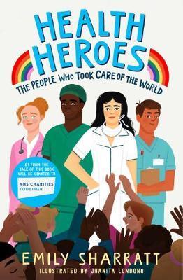 Emily Sharratt   Health Heroes   9781471197215   Daunt Books