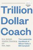 Eric Schmidt | Trillion Dollar Coach | 9781473675988 | Daunt Books