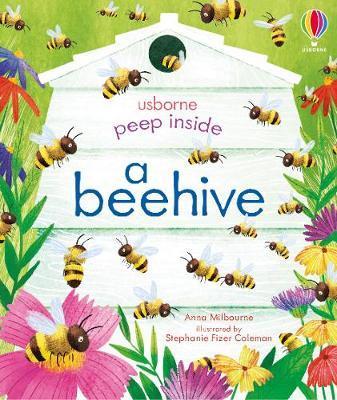Anna Milbourne | Peep inside a Beehive | 9781474978477 | Daunt Books