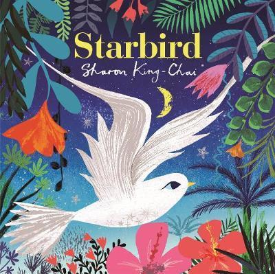 Sharon King-Chai | Starbird | 9781509899579 | Daunt Books