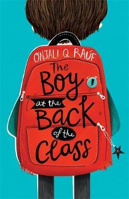 Onjali Rauf   The Boy at the Back of the Class   9781510105010   Daunt Books