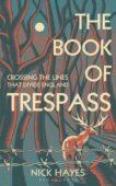 Nick Hayes | The Book of Trespass | 9781526604699 | Daunt Books