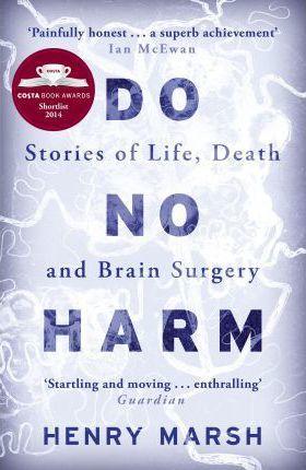 Henry Marsh   Do No Harm   9781780225920   Daunt Books