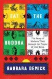 Barbara Demick | Eat the Buddha | 9781783785704 | Daunt Books