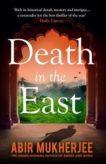 Abir Mukherjee | Death in the East | 9781784708535 | Daunt Books
