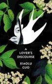 Xiaolu Guo   A Lover's Discourse   9781784743499   Daunt Books