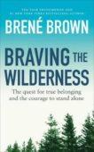 Brene Brown | Braving the Wilderness | 9781785041754 | Daunt Books