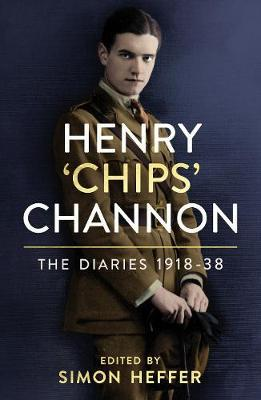 Chips Channon | Diaries of Chips Channon Vol 1 (1918-1938) | 9781786331816 | Daunt Books