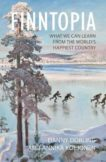 Danny Dorling and Annika Koljonen | Finntopia | 9781788212151 | Daunt Books