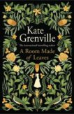 Kate Grenville | A Room Made of Leaves | 9781838851231 | Daunt Books