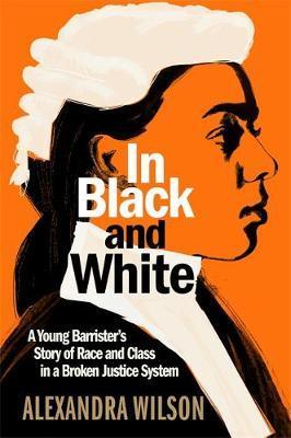 Alexandra Wilson | In Black and White | 9781913068288 | Daunt Books