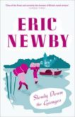 Eric Newby   Slowly Down the Ganges   9780007367887   Daunt Books