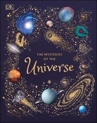 DK | The Mysteries of the Universe | 9780241412473 | Daunt Books