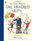Captain Sir Tom Moore | One Hundred Steps: The Story of Captain Sir Tom Moore | 9780241486764 | Daunt Books