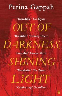 Petina Gapah | Out of Darkness Shining Light | 9780571345342 | Daunt Books