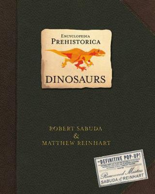 Encyclopedia Prehistorica: Dinosaurs (pop-up)
