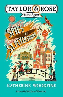 Katherine Woodfine | Spies in St Petersburg | 9781405287050 | Daunt Books