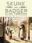 Amy Timberlake | Skunk and Badger | 9781407199399 | Daunt Books