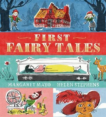 Margaret Mayo | First Fairy Tales | 9781408342510 | Daunt Books