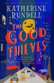 Katherine Rundell | The Good Thieves | 9781408882658 | Daunt Books