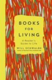 Will Schwalbe   Books for Living: A Reader's Guide to Life   9781444790801   Daunt Books