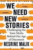 Nesrine Malik   We Need New Stories   9781474610421   Daunt Books