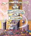 Ben Manley and Emma Chichester Clark | The Misadventures of Frederick | 9781509851546 | Daunt Books
