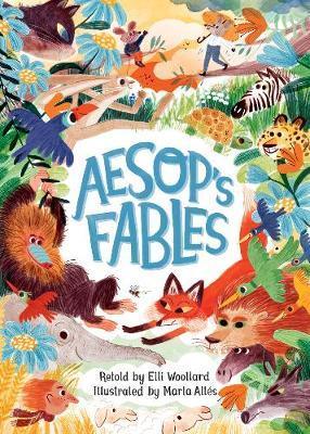 Elli Woollard and Marta Altes | Aesop's Fables: Rrtold by Elli Woollard | 9781509886685 | Daunt Books
