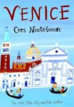 Cees Nooteboom | Venice: The Lion