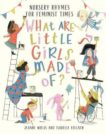 Jeanne Willis and Isabelle Follath | What Are Little Girls Made Of? Nursery Rhymes for Feminist Times | 9781788004466 | Daunt Books
