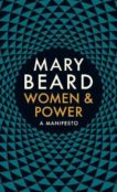 Mary Beard | Women and Power: A Manifesto | 9781788160612 | Daunt Books