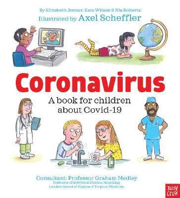 Axel Schefler | Coronavirus: A Book for Children | 9781839942518 | Daunt Books