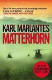 Karl Marlantes   Matterhorn   9781848874961   Daunt Books