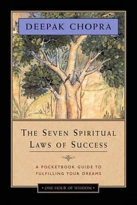 Deepak Chopra | 7 Spiritual Laws of Success | 9781878424716 | Daunt Books