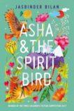 Jasbinder Bilan | Asha and the Spirit Bird | 9781911490197 | Daunt Books