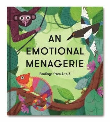 The School of Life | An Emotional Menagerie: Feelings from A-Z | 9781912891245 | Daunt Books