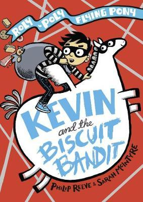 Philip Reeve | Kevin and the Biscuit Bandit | 9780192766144 | Daunt Books