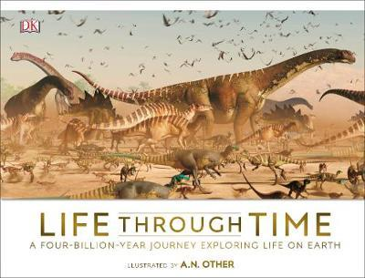 Life Through Time  – The 700 Million Year Story of Life On Earth