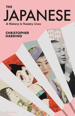 The Japanese: A History In 20 Lives