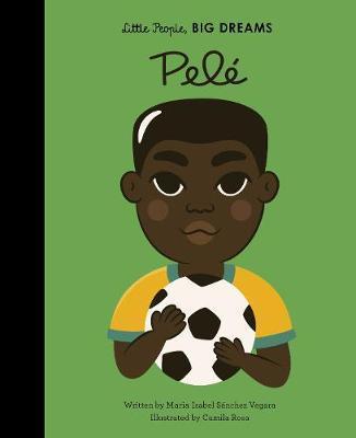 Pele Little People Big Dreams